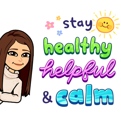 stay healthy helpful and calm
