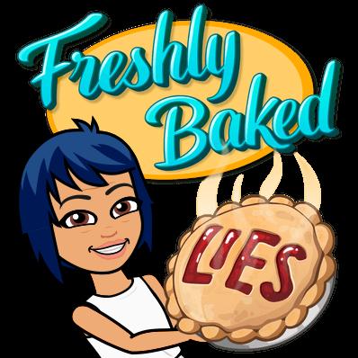 freshly baked lies