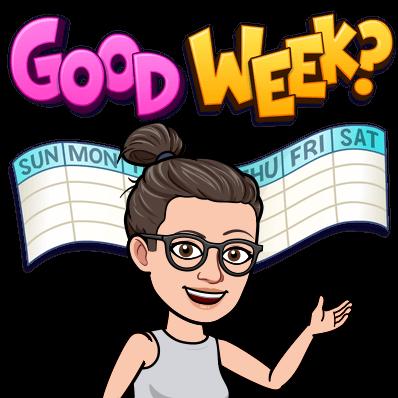 good week
